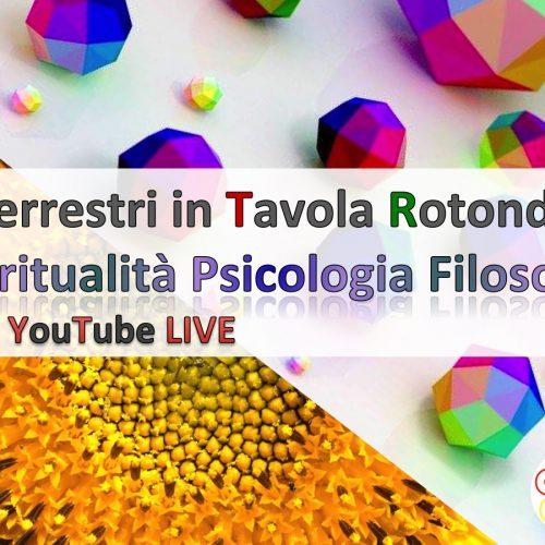 Organizzazione TAVOLA ROTONDA Spiritualità, Psicologia e Filosofia LIVE – Giugno 2017